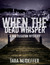 When the Dead Whisper (A Mia Rushton Mystery #1)