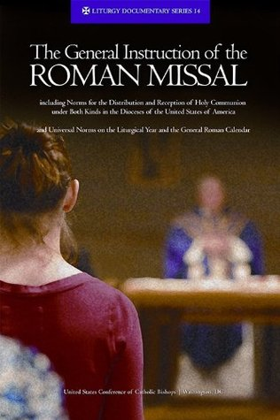 The General Instruction of the Roman Missal (Rev. Ed.) (Liturgy Documentary)