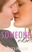 Someone Else (Just You, #2)