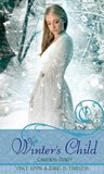 Winter's Child (Once Upon A Time Fairytales)