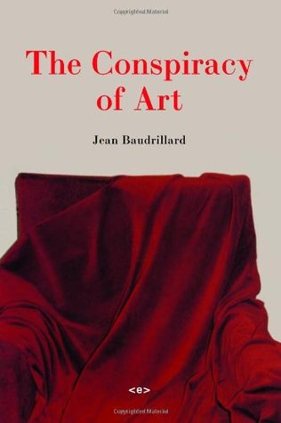 The Conspiracy of Art: Manifestos, Interviews, Essays