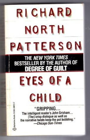 Eyes of a Child by Richard North Patterson