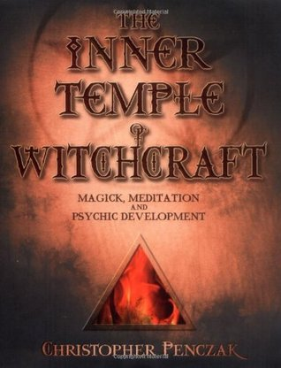 The Inner Temple of Witchcraft by Christopher Penczak