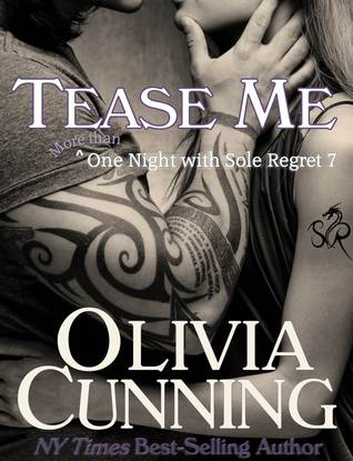 Tease Me (One Night with Sole Regret, #7)