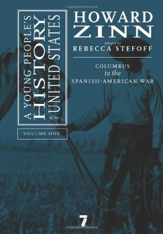 A Young People's History of the United States, Volume 1 by Howard Zinn