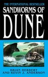 Sandworms Of Dune (Dune Chronicles, #8)