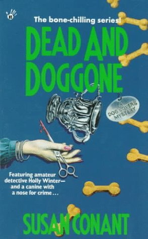 Dead and Doggone by Susan Conant