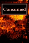 Consumed (Keeping her in the Dark, #2)