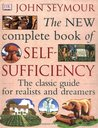 The New Complete Book Of Self Sufficiency by John Seymour