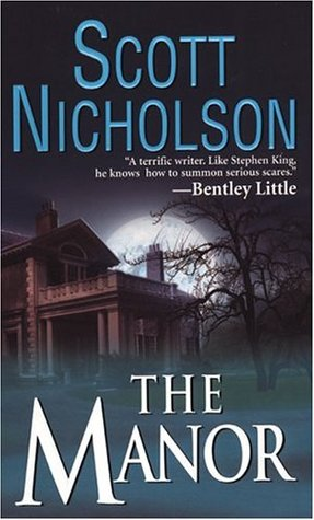 The Manor by Scott Nicholson