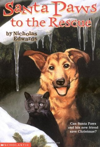 Santa Paws To The Rescue (Santa Paws #3)