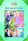 Beck Beyond the Sea (Tales of Pixie Hollow, #10)