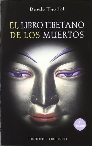 Libro Tibetano De Los Muertos/The Tibetan Book of the Dead