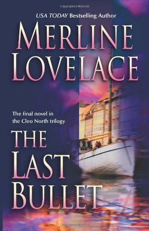 The Last Bullet by Merline Lovelace