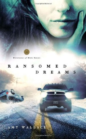 Ransomed Dreams (Defenders of Hope #1)