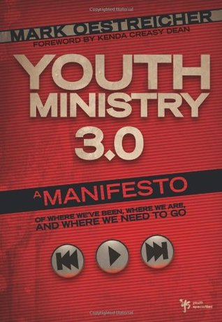Youth Ministry 3.0 by Mark Oestreicher