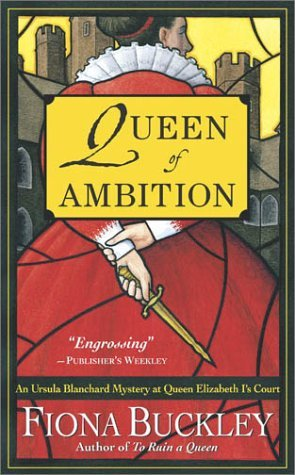 Queen of Ambition by Fiona Buckley