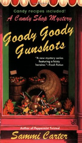 Goody Goody Gunshots by Sammi Carter