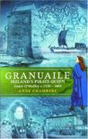 Granuaile: Ireland's Pirate Queen, 1530-1603