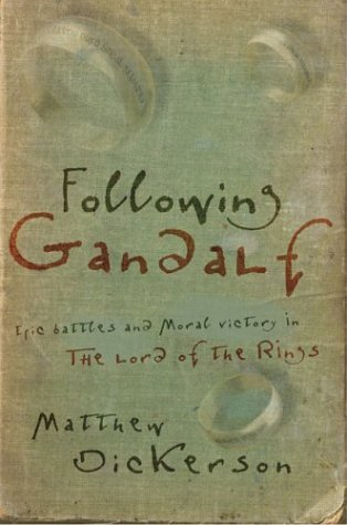 Following Gandalf by Matthew Dickerson