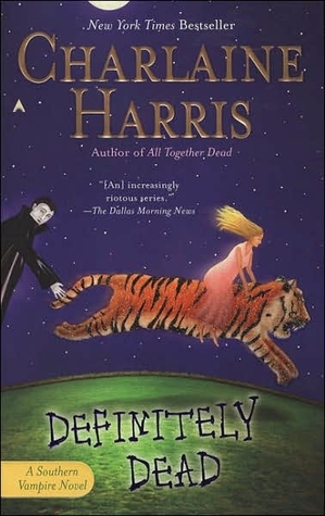 Definitely Dead (Sookie Stackhouse, #6)