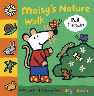 Maisy's Nature Walk by Lucy Cousins