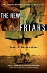 The New Friars: The Emergin...
