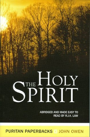 The Holy Spirit by John Owen