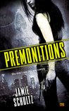 Premonitions (Arcane Underworld, #1)