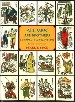 All Men Are Brothers by Shi Nai'an