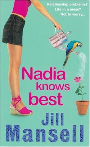 Nadia Knows Best by Jill Mansell