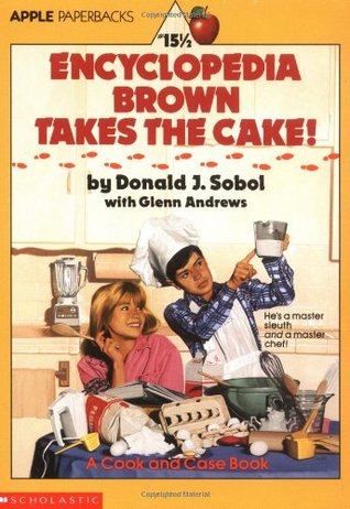 Encyclopedia Brown Takes the Cake! (Encyclopedia Brown, #15 1/2)