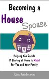 Becoming A House Spouse