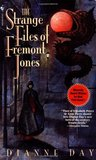 The Strange Files Of Fremont Jones (Fremont Jones, #1)