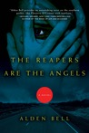 The Reapers are the Angels by Joshua Gaylord