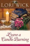Leave a Candle Burning (Tucker Mills Trilogy, #3)