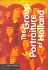 The Group Portraiture of Holland (Texts & Documents)