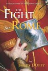 The Fight for Rome (Gladiators of the Empire #2)