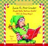 Junie B., First Grader: Jingle Bells, Batman Smells! (P.S. So Does May.) (Junie B. Jones, #25)
