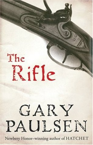 The Rifle by Gary Paulsen