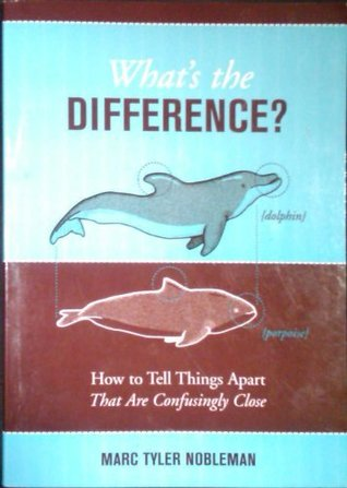 What's The Difference? - How to Tell Things Apart That Are Confusingly Close