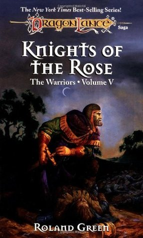 Knights of the Rose by Roland J. Green