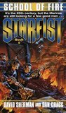 School of Fire (Starfist, #2)