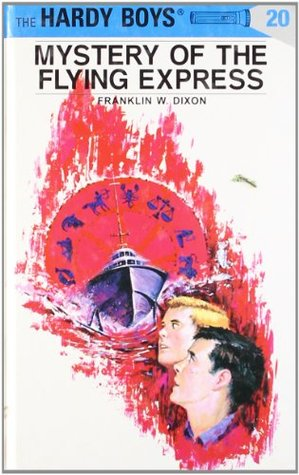 Mystery of the Flying Express (Hardy Boys, #20)