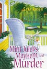 Mint Juleps, Mayhem, and Murder (A Mom Zone Mystery, #5)