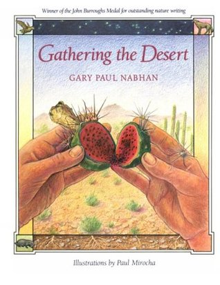 Gathering the Desert by Gary Paul Nabhan