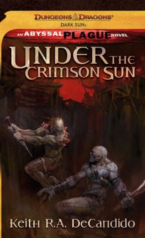 Under the Crimson Sun by Keith R.A. DeCandido