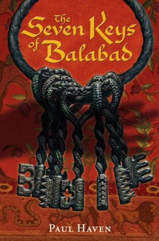 The Seven Keys of Balabad by Paul Haven