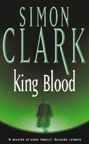 King Blood by Simon Clark