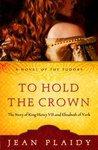 To Hold the Crown (Tudor Saga #1)